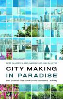 City Making in Paradise