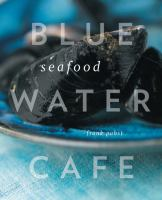 Blue Water Cafe Seafood