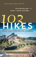 103 Hikes in Southwestern British Columbia