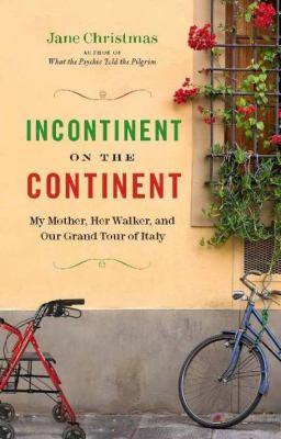 Cover image for Incontinent on the Continent