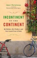 Incontinent on the Continent