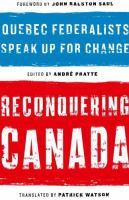 Reconquering Canada