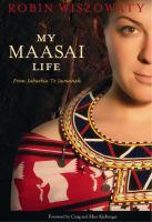 My Maasai life : from suburbia to savannah