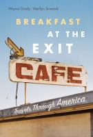 Breakfast at the Exit Café : travels through America