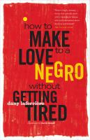 How to Make Love to A Negro (without Getting Tired)