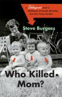Who Killed Mom?