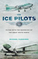 The ice pilots