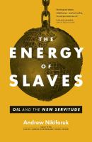 Energy of Slaves
