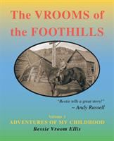 The Vrooms of the Foothills : Volume 1
