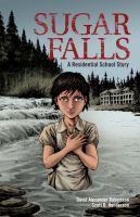 Sugar Falls a residential school story