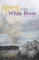 Spirit of the white bison