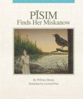 Pīsim finds her miskanow