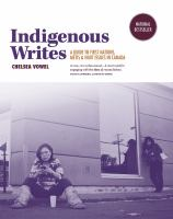 Indigenous writes : a guide to First Nations, Métis, and Inuit issues in Canada