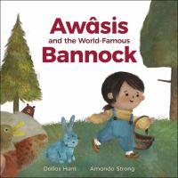 Awâsis and the World-famous Bannock