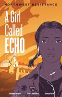 A girl called Echo. Volume 3, Northwest Resistance