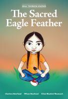 Siha Tooskin knows the sacred eagle feather