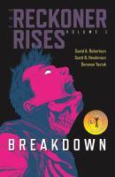 The reckoner rises. Volume 1, Breakdown