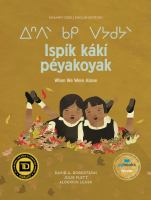 Ispík Kákí Péyakoyak/When We Were Alone