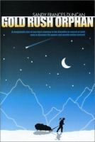 Gold Rush Orphan