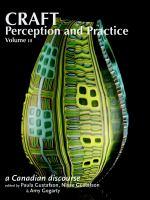Craft Perception and Practice, Volume Three