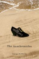 The Anachronicles