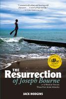 The Resurrection of Joseph Bourne