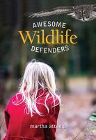 Awesome Wildlife Defenders
