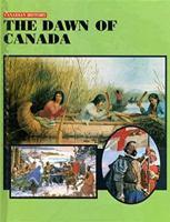 The Dawn of Canada