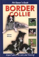 Dog Owner's Guide to the Border Collie