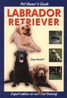 Dog Owner's Guide to the Labrador Retriever
