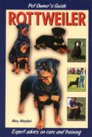 Dog Owner's Guide to the Rottweiler