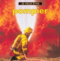 Je veux être pompier