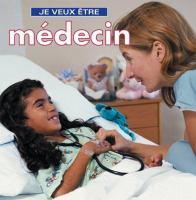 Je veux être médecin