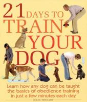21 Days to Train your Dog
