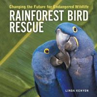 Rainforest Bird Rescue