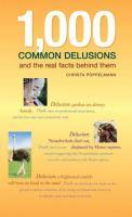 1,000 Common Delusions