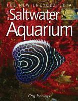 The New Encyclopedia of the Saltwater Aquarium