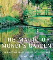 The Magic of Monet's Garden