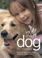 Your Child's Dog