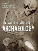 The World Encyclopedia of Archaeology