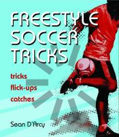Freestyle Soccer Tricks