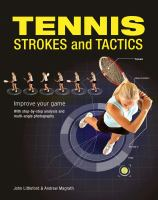Tennis Strokes and Tactics