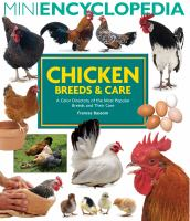 Mini Encyclopedia of Chicken Breeds & Their Care