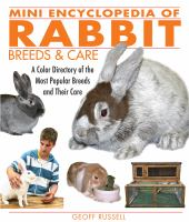 Mini Encyclopedia of Rabbit Breeds & Care