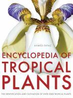 Encyclopedia of Tropical Plants