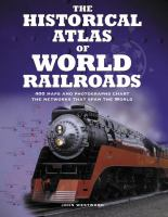 The Historical Atlas of World Railroads