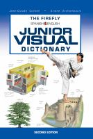 The Firefly Spanish-English Junior Visual Dictionary