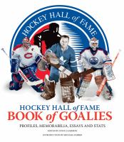 Hockey Hall of Fame Book of Goalies