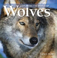 Exploring the World of Wolves