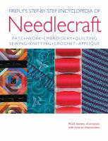 Firefly's Step-by-step Encyclopedia of Needlecraft